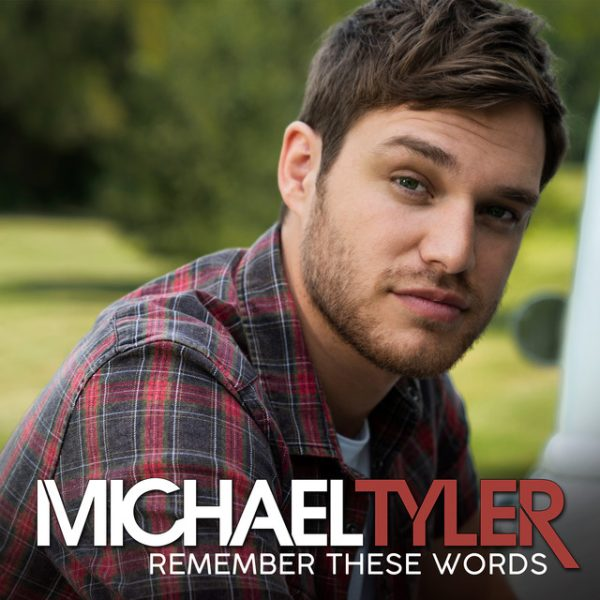 Remember These Words – Michael Tyler