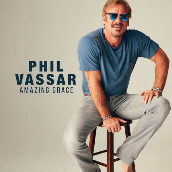 Amazing Grace – Phil Vassar