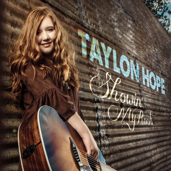 Showin' My Roots – Taylon Hope