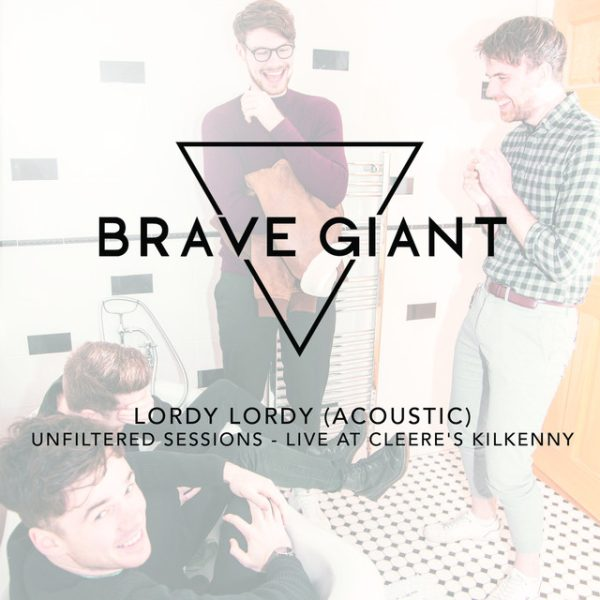 Lordy Lordy – Brave Giant