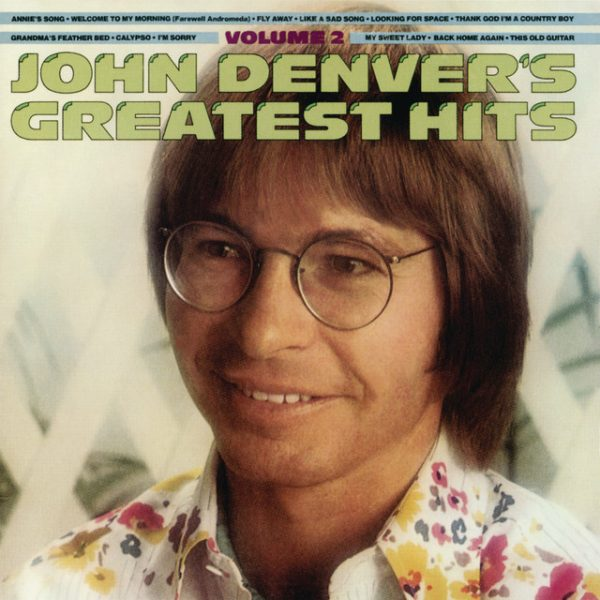 Thank God I'm a Country Boy – John Denver