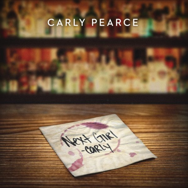 Next Girl – Carly Pearce